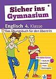 Klett Sicher ins Gymnasium Englisch 4. Klasse: Das Übungsbuch für...